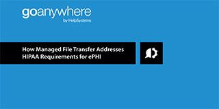 5 Ways to Improve ePHI with MFT