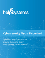 Cybersecurity Myths Debunked Whitepaper