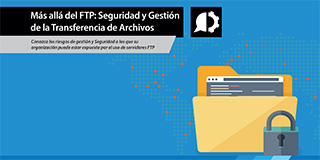 Seguridad y gestión en la Transferencia de Archivos
