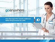 MFT Solution for HIPAA ePHI White Paper