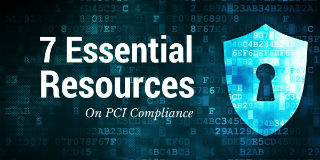 Banner image for 7 Essential Resources on PCI DSS Security, with a large number 7 and a padlock
