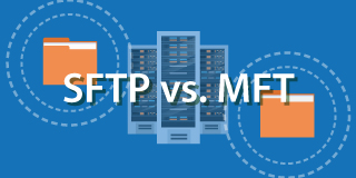which is better: an SFTP solution or an MFT solution?