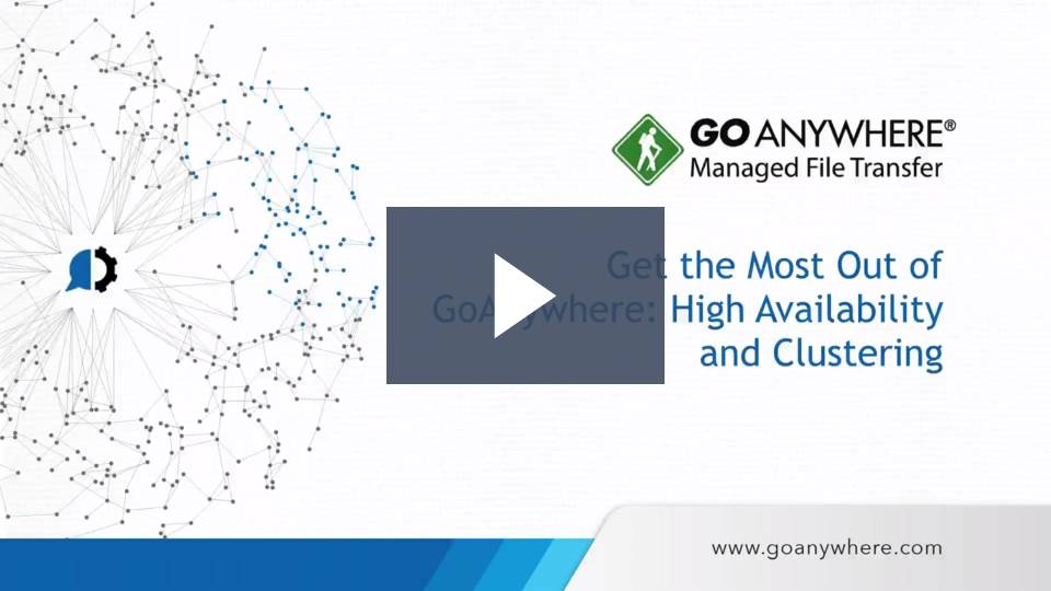Learn how clustering can help maximize your file transfer high availability.