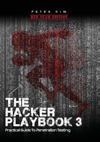 Cover of The Hacker Playbook 3 by Peter Kim
